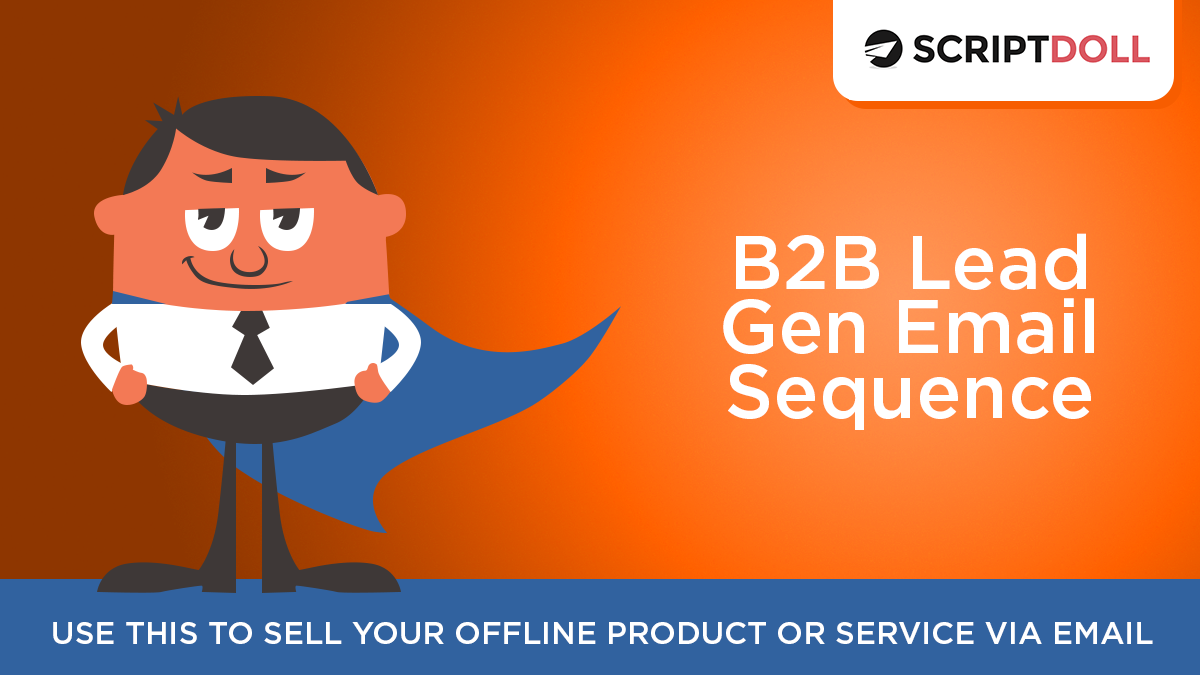 B2B Lead Gen Email Sequence Template
