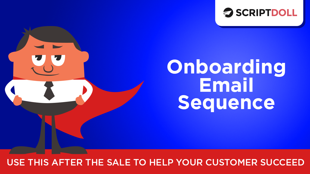 The Onboarding Email Sequence Script
