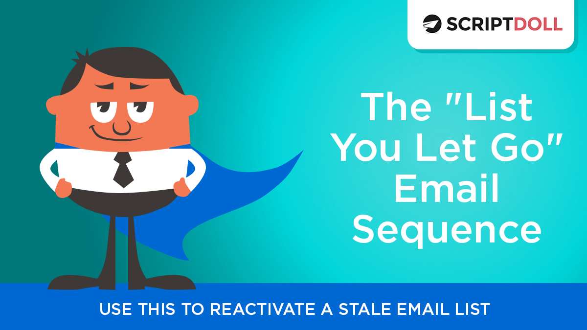 """The """"List You Let Go"""" Email Sequence Template"""