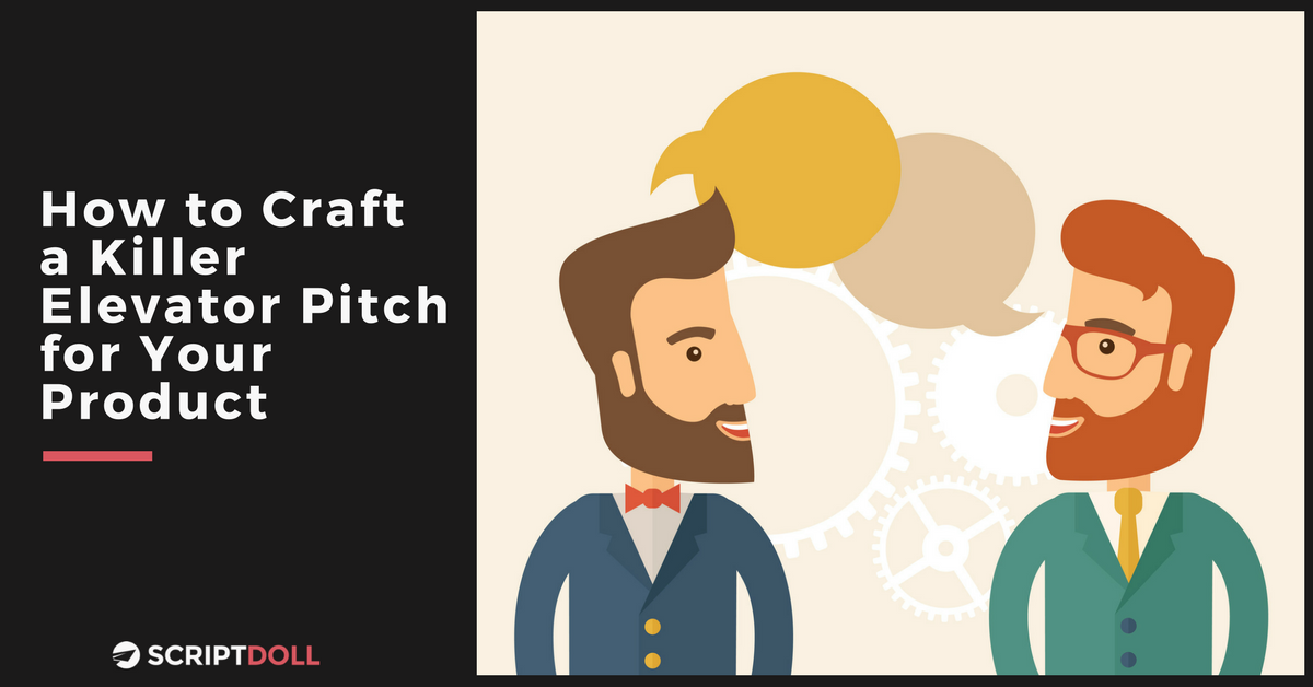 How to Craft a Killer Elevator Pitch for Your Product