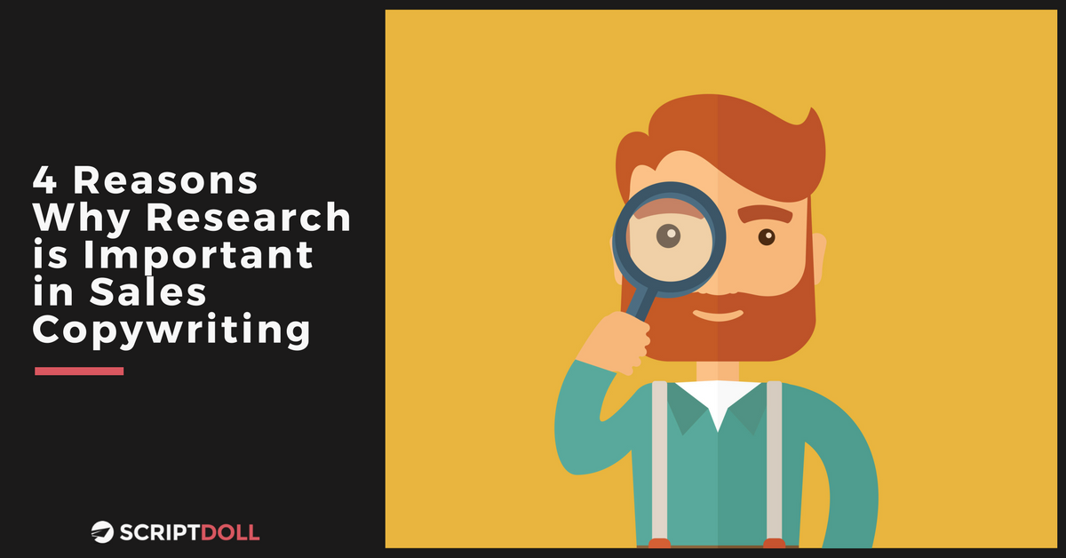 4 Reasons Why Research is Important in Sales Copywriting