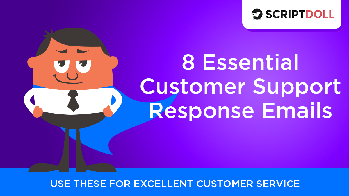 8 Essential Customer Support Response Emails