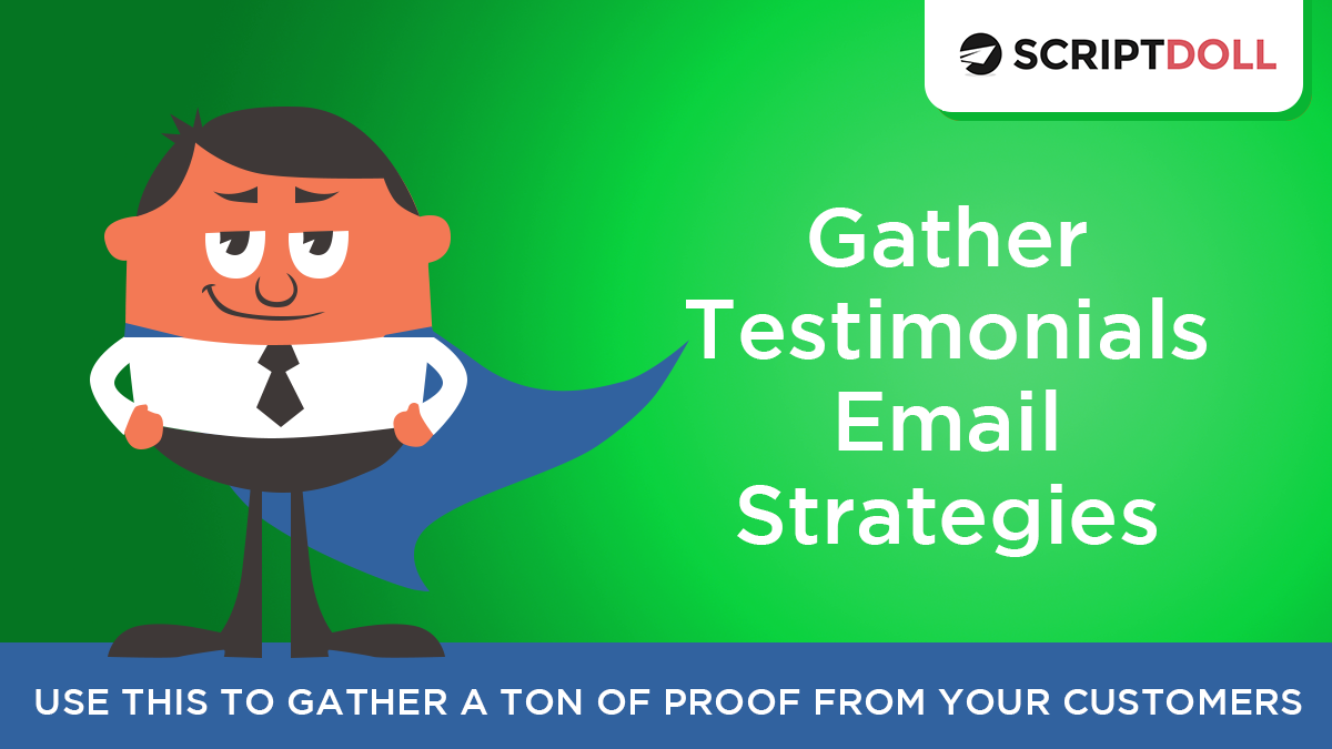 Gather Testimonials Email Strategy